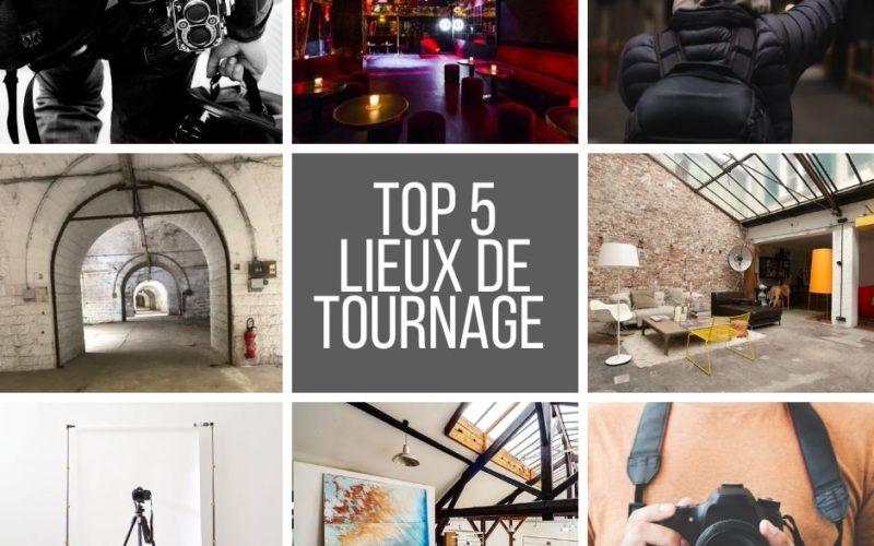 TOP 5 : Nos meilleurs lieux de tournage