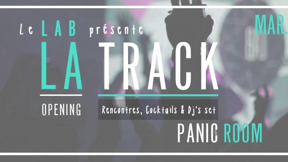 Le Lab présente l'Opening de la Track