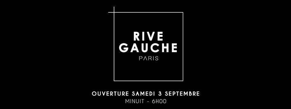 Réouverture groovy du RIVE GAUCHE ce samedi